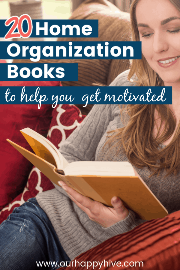 Woman sitting on the couch reading home organization and decluttering books with text 20 home organization books to help you get motivated