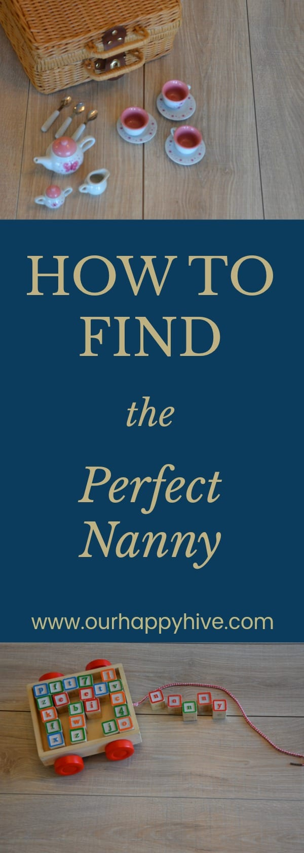 Nanny, Interview, Childcare, How to find a nanny, babysitter, working mom, WFHM
