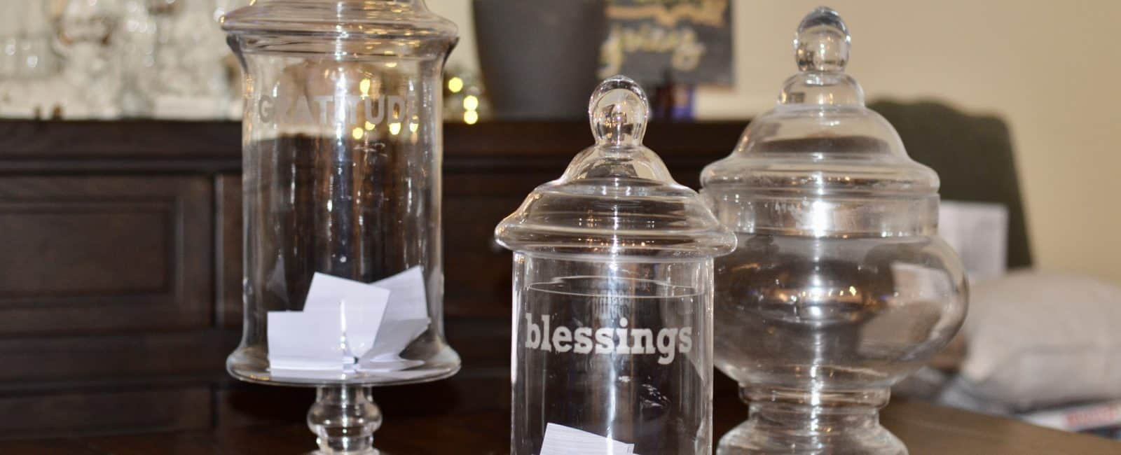 The Gratitude Jar – How to be Thankful All Year Long