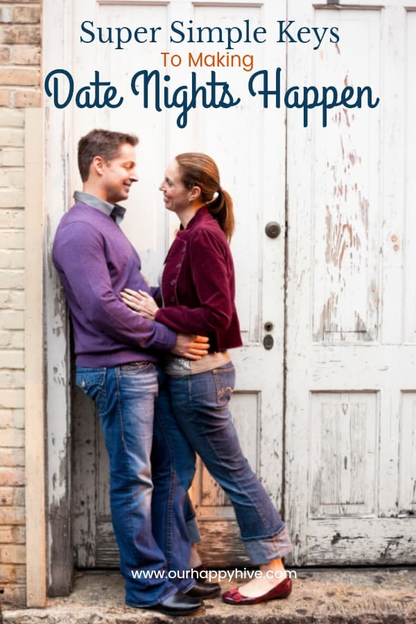 Couple gazing into each others eyes with Text - Super Simple Keys To Making Date Nights Happen