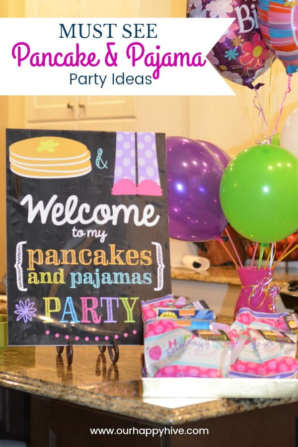 Birthday Sign, Party Favors, and Baloons with Text - Must See Pancake & Pajama Party Ideas