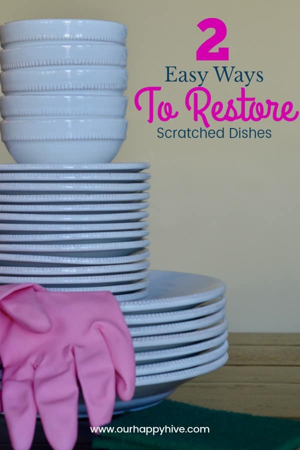 Stack of plates and bowls with pink cleaning gloves besides them with Text - 2 Easy Ways To Restore Scratched Dishes