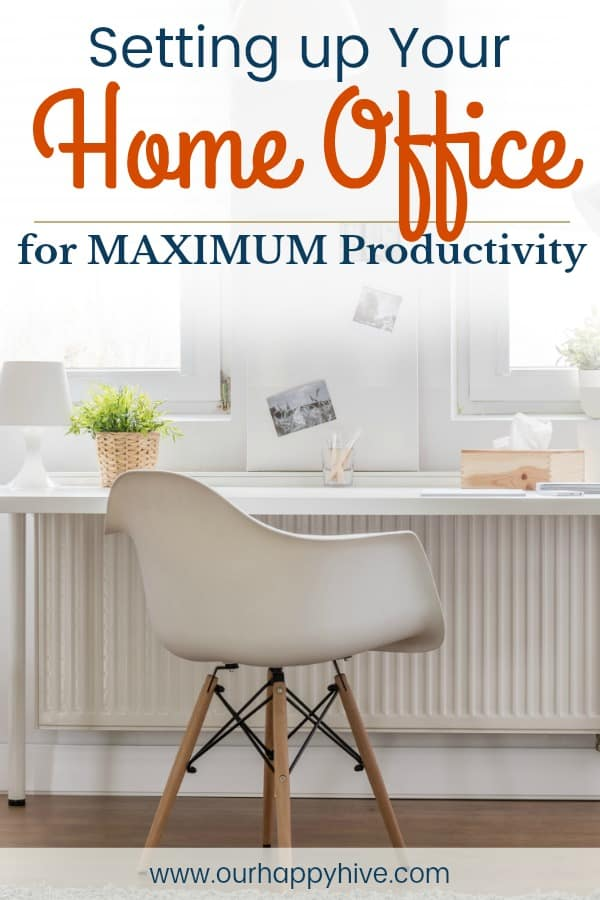 Office with white desk and chair with text Setting up Your Home Office for Maximum Productivity