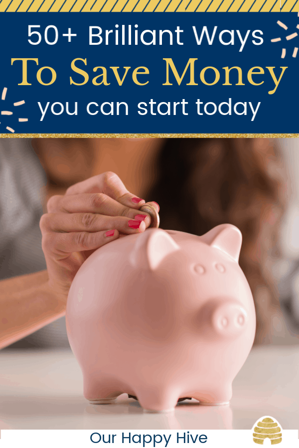 close up of a piggy bank with text 50+ brilliant ways to save money you can start today