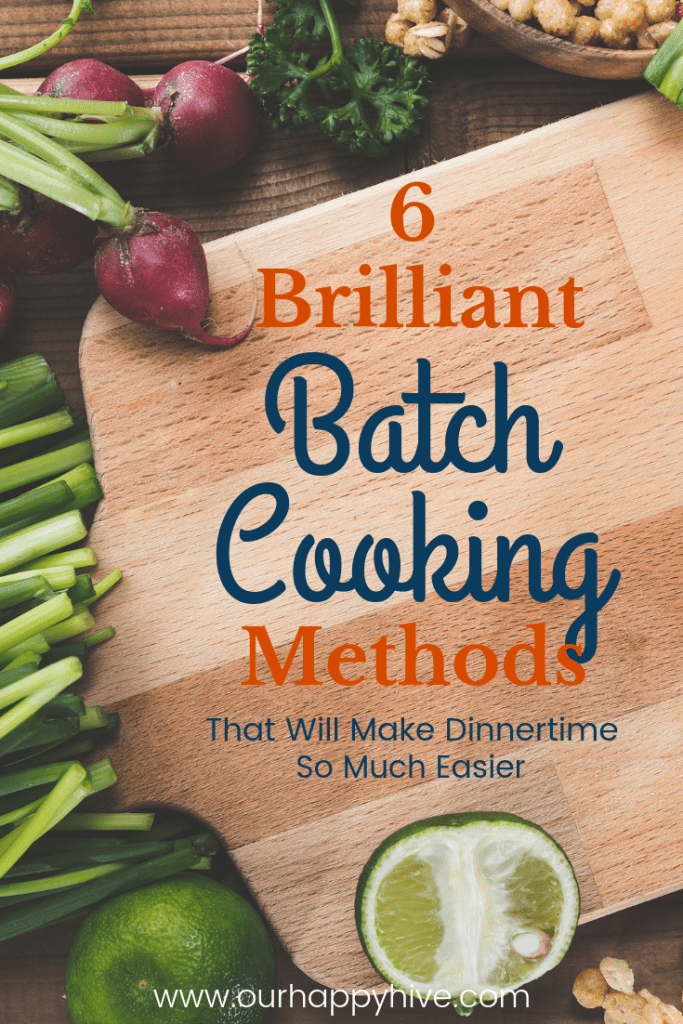 Chopping board with vegetables around it and text 6 Brilliant Batch Cooking Methods That will make dinnertime so much easier