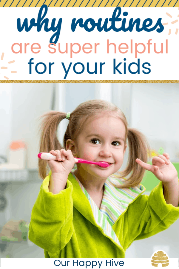 preschooler girl brushing her teeth with text why routines are super helpful for your kids