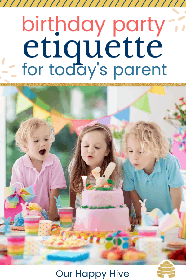 three young kids with birthday hats blowing out candles with text Kid's Birthday Party etiquette for today's parent