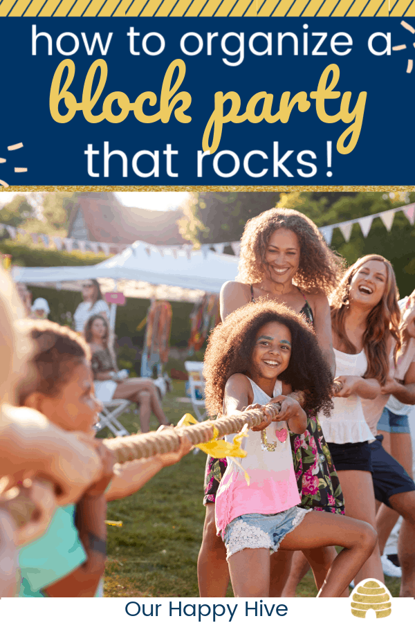 Game Of Tug Of War At Neighborhood Block Party with text how to organize a block party that rocks