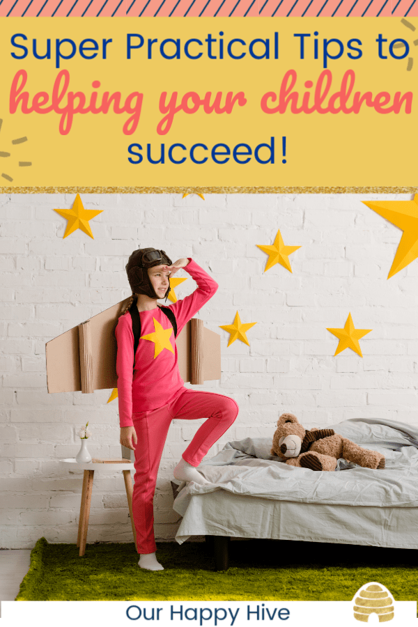 Girl with cardboard rocket wings and stars in the background with text super practical tips to helping your children succeed