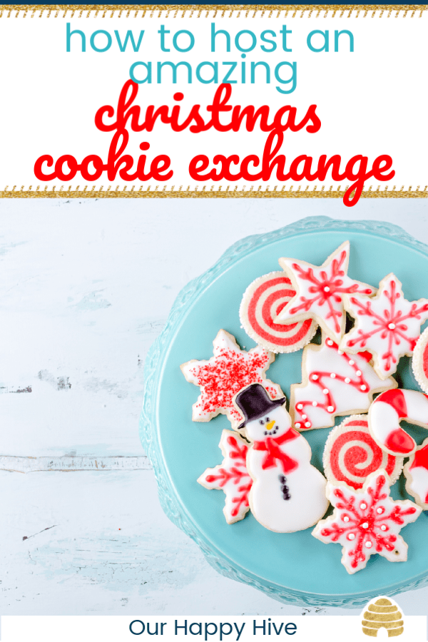 close up of a plate of decorated sugar cookies with text how to host an amazing christmas cookie exchange