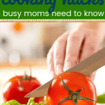 Woman Cutting vegetables with text 20 cooking Hacks busy moms need to know