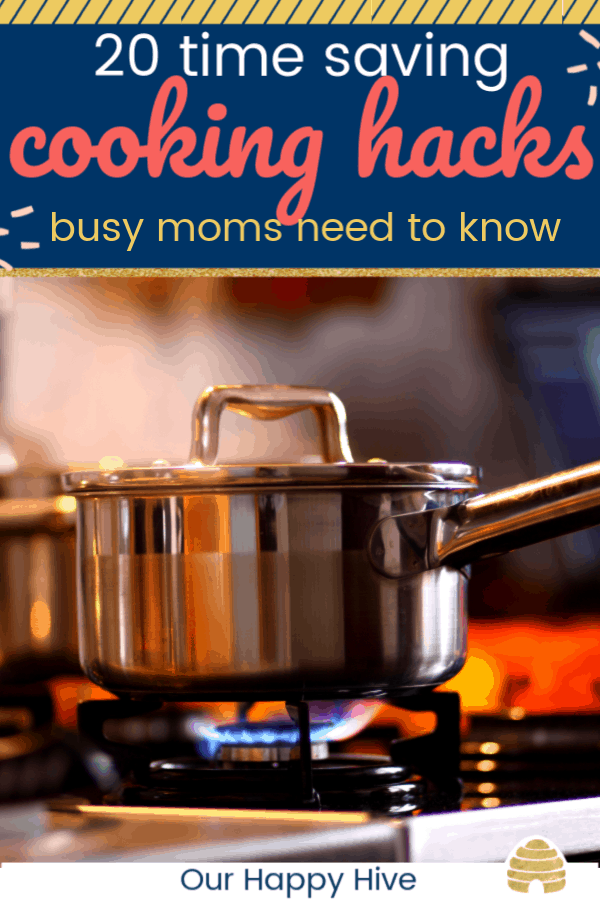 pot on the stove with text 20 time saving cooking hacks busy moms need to know