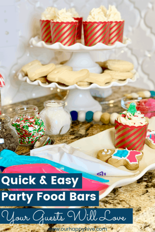 close up of a tray of holiday cookies and cupcakes with diy toppings and text quick and easy party food bars your guests will love
