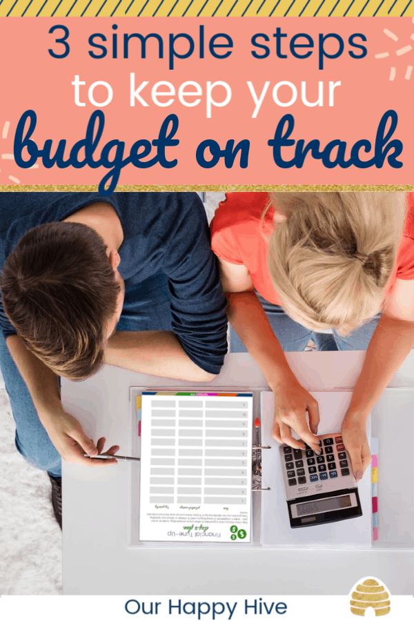 Couple Using Calculator For reviewing their budget. with text 3 simple steps to keep your budget on track