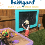 Little boy writing on a chalkboard witha a sand table and text 14 tips for a family friendly backyard even if your yard is small