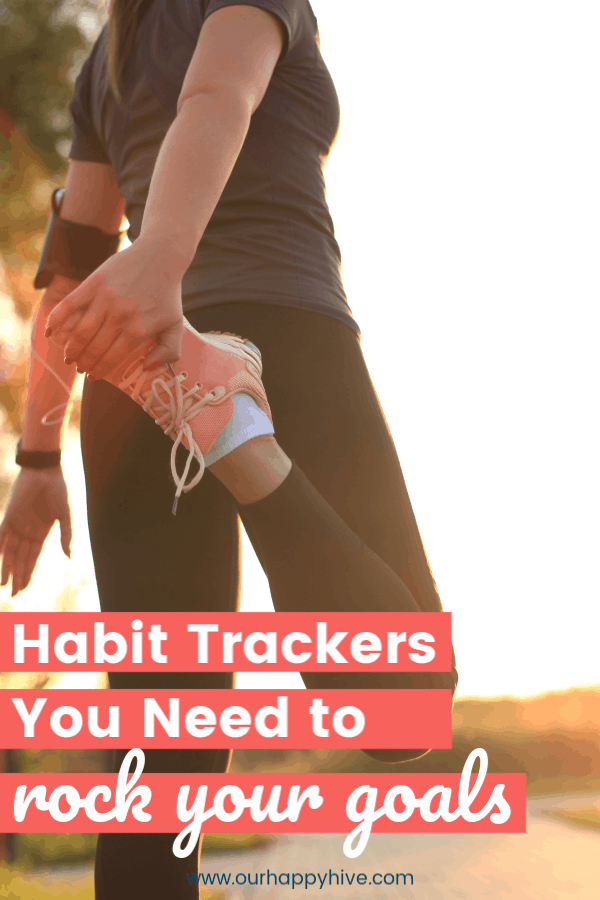 A woman that is stretching with text Habit Trackers You Need to Rock Your Goals