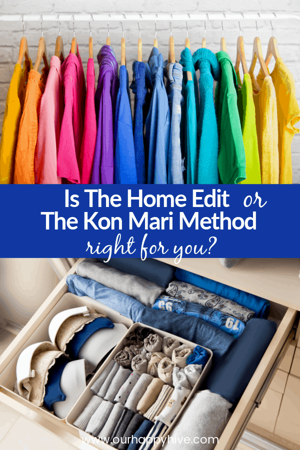 Organized home using the colorful approach from the Home Edit and the minimalist approach from Marie Kondo displaying a rainbow selection of hanging clothes and foldeded clothes with text Is the hOme Edit or The Kon Mari Method right for you?