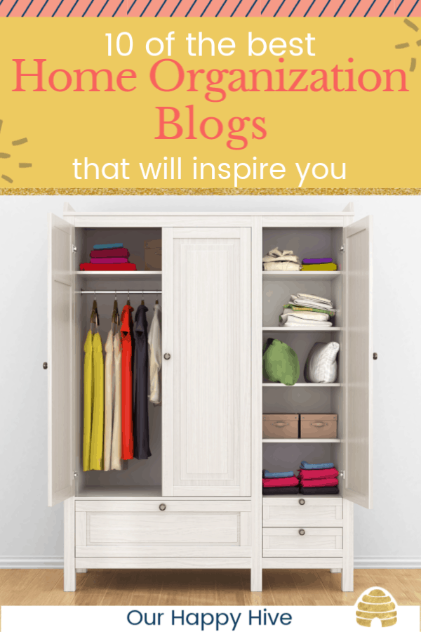 modern wooden wardrobe with clothes hanging on the rail. with text 10 of the best home organization blogs that will inspire you