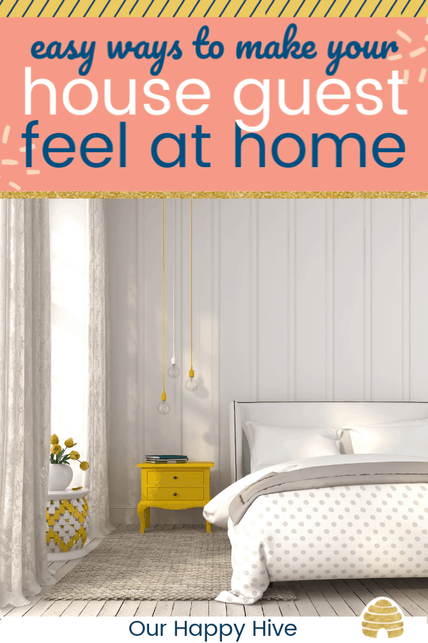 Guest room with text Easy ways to make your house guest feel at home