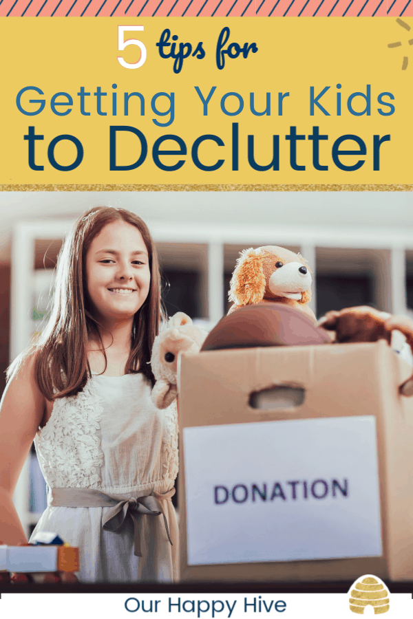 Kid finished decluttering and has a box of things to donate. With text 5 tips for Getting Your Kids to Declutter