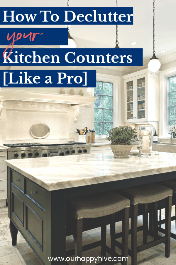 Clutter-free kitchen counters with text How To Declutter Your Kitchen Counters Like a Pro
