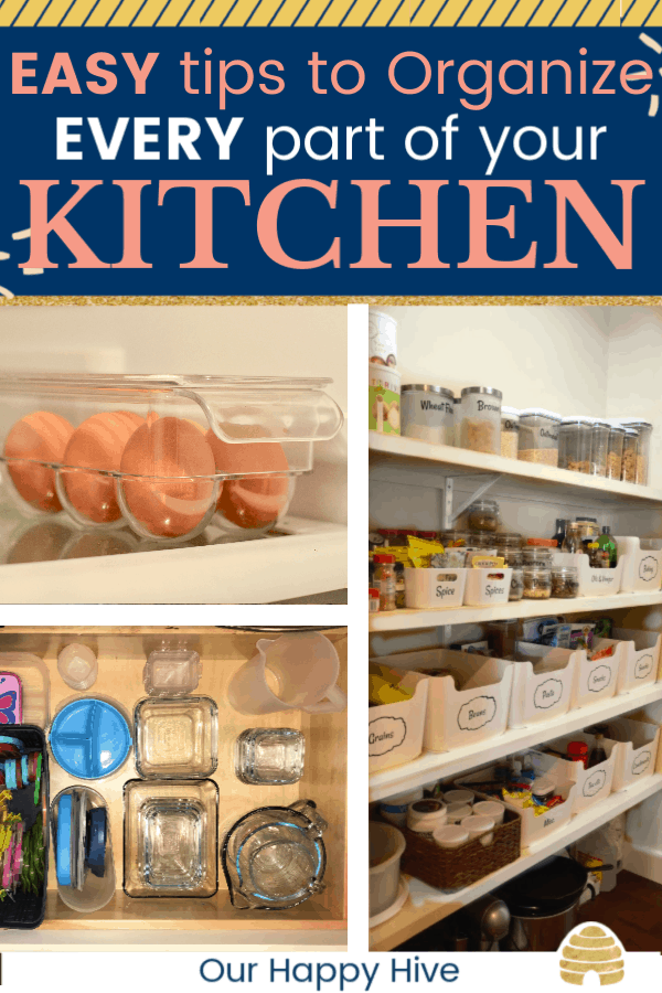a picture of eggs in the refrigerator, an organized pantry, and an organized drawer with text easy tips to organize every part of your kitchen