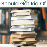 Books in a pile with text The KonMari Method 16 Things You Should Get Rid Of