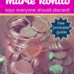 Coins in a jar and on the table with text Surprising Things Marie Kondo says everyon should discard. Free Printable guide