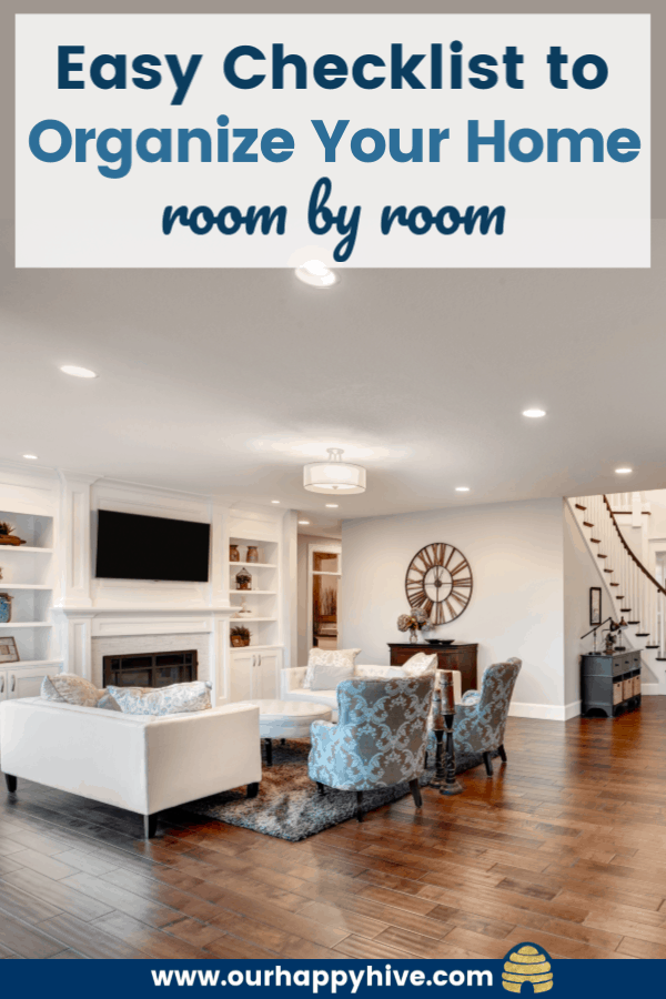 organized living room with text Easy Checklist to Organize Your Home room by room