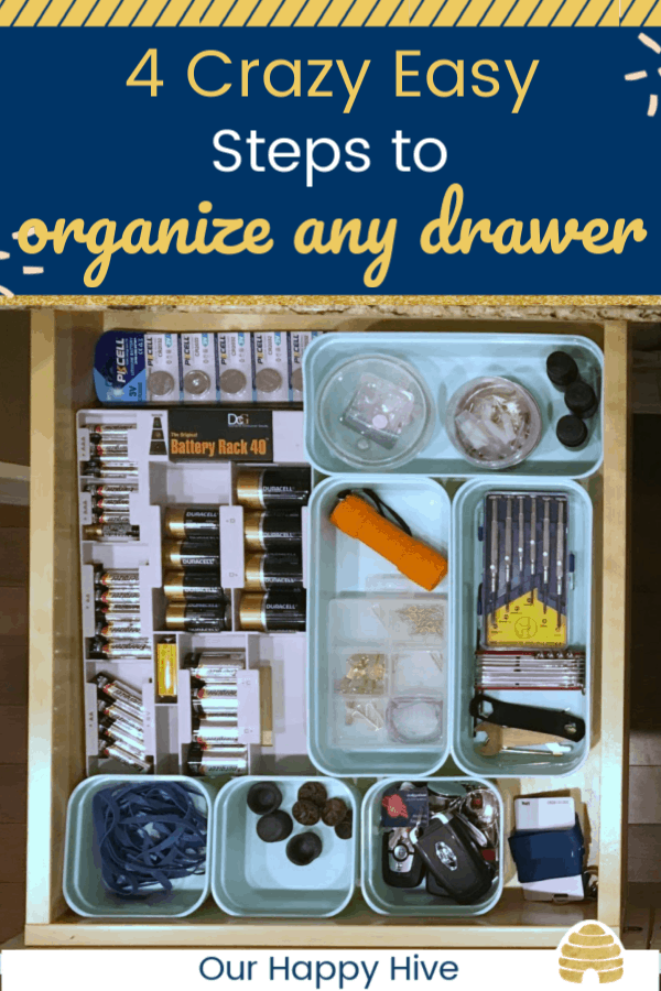 "Organized ""junk drawer"" with seperate containers for each item. With text 4 Crazy Easy Steps to organize any drawer."