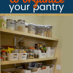 Close up of an organized pantry with text Simple sTeps to organize your pantry