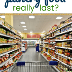 canned good isle with text how long does pantry food really last