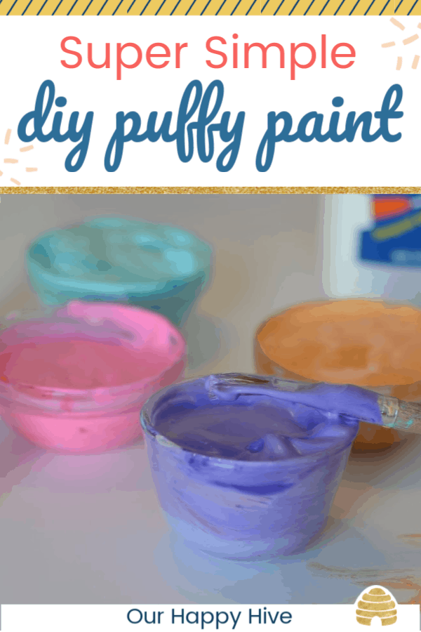 close up of 4 colors of puffy paint with text super simple diy puffy paint