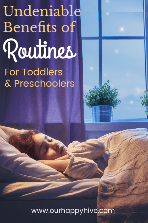 Adorable child sleeping in her bed. With text Undeniable Benefits of Routines for Preschoolers & Toddlers