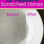 close up of a before and after picture of a plate with text Easy Ways to restore scratched dishes