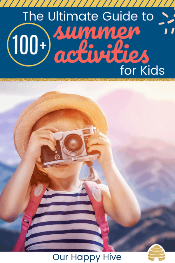 young kid looking for adventure and summer fun with text The Ultimate Guide to 100+ summer activities for kids