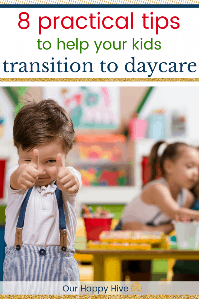 Happy Boy giving a thumbs up while at his daycare with text 8 practical tips to help your kids transition to daycare