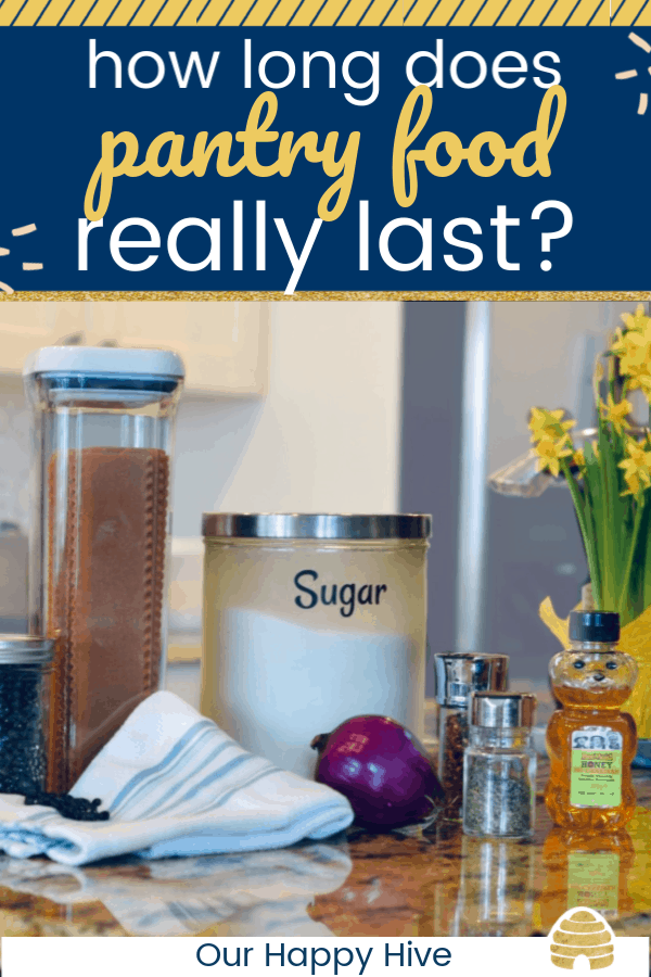 pantry food on the counter with text how long does pantry food really last