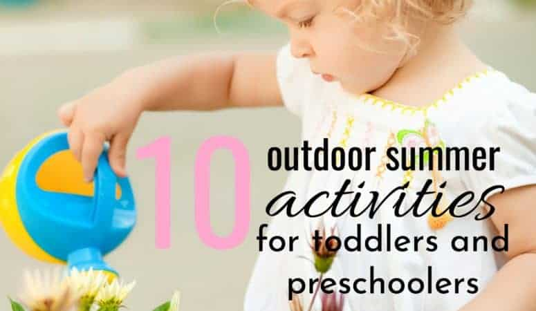 Toddler playing with a watering pail with text 10 outdoor summer activties for toddlers and preschoolers